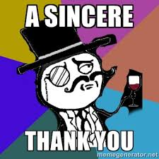 A sincere thank you - gentleman | Meme Generator via Relatably.com
