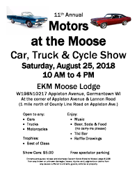 11th annual motors at the moose car truck cycle show open to any cars truckotorcycles trophies for best of cl