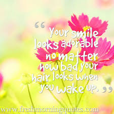 Quotes That Brightens Ones Morning