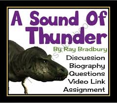 sound of thunder essay questions com sound of thunder essay questions