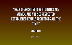 Quotes On Architecture Zaha Hadid. QuotesGram via Relatably.com