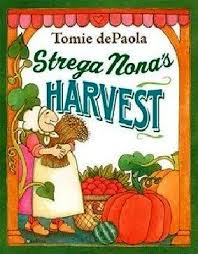 children s books to read strega nona harvest