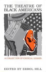 the theatre of black americans a collection of critical essays by  4917919
