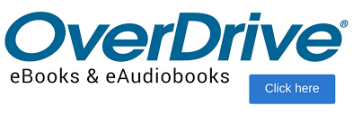 OverDrive eBooks & eAudiobooks. Click here.