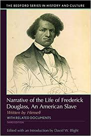 narrative of the life of frederick douglass an american slave  narrative of the life of frederick douglass an american slave written by himself the bedford series in history and culture 3rd edition