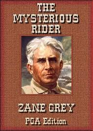 Resultado de imagen de The Mysterious Rider Zane Grey