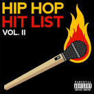 Hip Hop Hit List, Vol. II