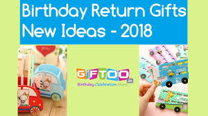 new birthday return gifts ideas 2018 ping india giftoo in