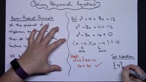 solving polynomial equations with the zero principle