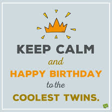 18th Birthday Quotes Cool Happy Birthday To You And To You Birthday Wishes For Twins