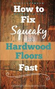 how to fix squeaky hardwood floors fast