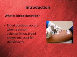 donate blood save life 2 introductionwhat is blood donation