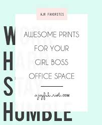 inspirational artwork for office. Inspirational And Motivational Office Prints To Help You Stay Creative  Hard Working #girlboss From Inspirational Artwork For ,
