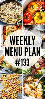 Weekly Menu WEEKLY MENU PLAN (#133) - Diethood