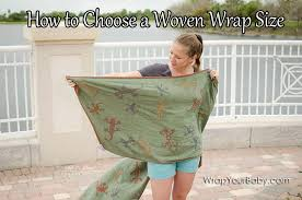 What Size Woven Wrap Do I Need? - Wrap Your Baby