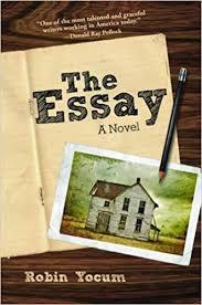 the essay a novel robin yocum com books