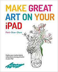 The Photographer s Ipad  The ultimate guide to managing  editing and  displaying photos using your Amazon com