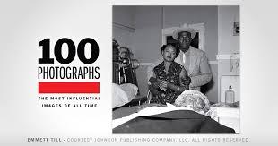 emmett till photographs the most influential images of all emmett till 100 photographs the most influential images of all time