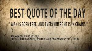 French Quotes Gorgeous Quote Of The Day Jean Jacques Rousseau Man Is Born Free But