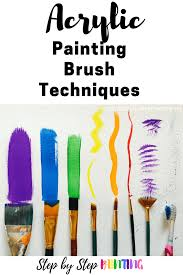 acrylic painting brush techniques step by step painting