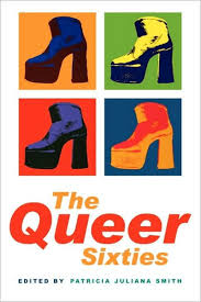 The Queer Sixties / Edition 1 by Patricia Juliana Smith   9780415921695    Paperback   Barnes & Noble®