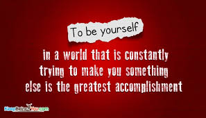 To Be Yourself In A World Quote