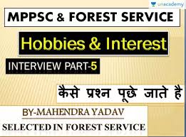 Mppsc Interview Part 5 Difference Between Hobby Interest