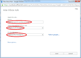 How To Use Email Faq How To Redirect Email To Another Account On Office 365 Outlook