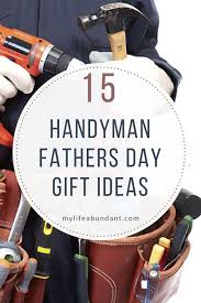 looking for handyman gift ideas for dad here are a few must haves for you home which are used often for fix ups