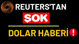 REUTERS HABER AJANSINDAN ŞOK DOLAR HABERİ...!!! - YouTube