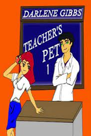 Teacher's Pet (Teacher/Student Romance) Bk 1 by Darlene Gibbs | NOOK Book  (eBook) | Barnes & Noble®