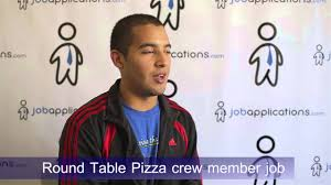 round table pizza interview crew member