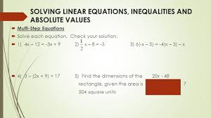 2 solving linear equations inequalities and absolute values multi step equations solve each equation check your solution