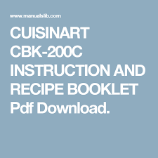 Insbtorruoecvksteliiedrotsene compact automatic bread maker. Cuisinart Bread Maker Instruction Recipe Book Booklet Pdf Booklet Cuisinart