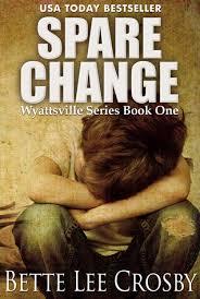 Spare Change (Wyattsville, #1) by Bette Lee Crosby