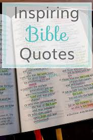 Everyone loves getting inspired by motivational and positive quotes about life. Inspiring Bible Quotes The Littlest Way