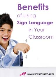 Benefits Of Using Sign Language In Your Classroom