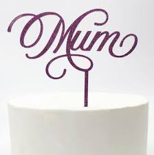 Mum Mothers Day Cake Topper Prettyparties