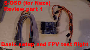 fpv review the s osd for naza part 1