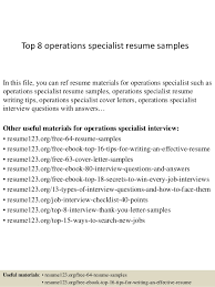 Top 8 operations specialist resume samples In this file, you can ref resume  materials for ...