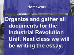 fq what were the negative effects of the industrial revolution on  homework organize and gather all documents for the industrial revolution unit