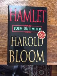 hamlet poem unlimited by harold bloom