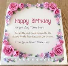 27 Best Birthdays Images Birthday Cakes Cake Name Cake Pictures