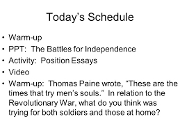 today s schedule warm up ppt the battles for independence  1 today s