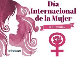 Día de la mujer boliviana. 8 De Marzo Dia Internacional De La Mujer Por Que Es Tan Importante Esta Fecha