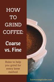 In a coarse grind, the space between the coffee particles is large, allowing water to pass through faster. Coarse Vs Fine Read Our Guide On How To Grind Your Coffee Correctly In 2021 Coffee Snobs Burr Coffee Grinder Espresso Coffee
