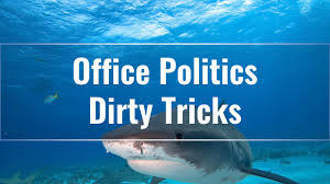 managing politics resource centre colin gautrey looking at the games and dirty tricks that get played around the office and how to counter them integrity
