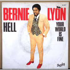 Hell / your world is fine - Bernie Lyon - ( 7'' (SP) ) - 売り手 ...