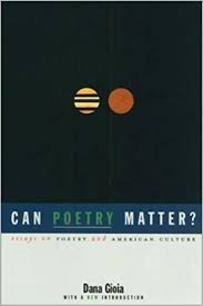 com can poetry matter essays on poetry and american  essays on poetry and american culture 9781555973704 dana gioia books