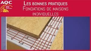 les bonnes pratiques fondations de maisons individuelles